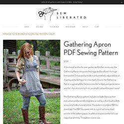 Sew Liberated - Gathering Apron Sewing Pattern