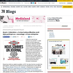 Avant «Libération», le duo Ledoux-Moulias avait déjà participé au «sauvetage» d'une entreprise