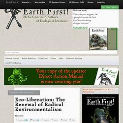 Eco-Liberation: Radical Environmentalism