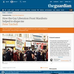 How the Gay Liberation Front Manifesto helped to shape me