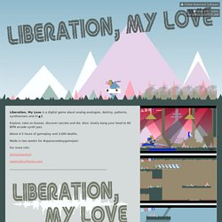 Liberation, My Love by Newmark Software