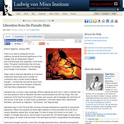 Liberation from the Parasite State - Ralph Raico