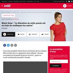 """Marie Dosé : """"La libération de cette parole est en train de confisquer les autres"""""""