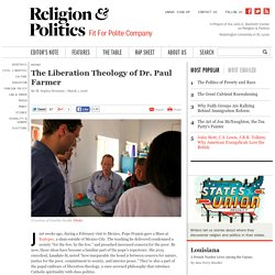 The Liberation Theology of Dr. Paul Farmer