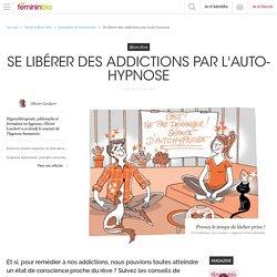 Se libérer des addictions par l'auto-hypnose