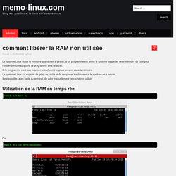 comment libérer la RAM non utilisée