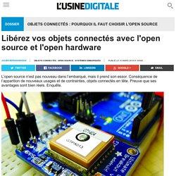 Libérez vos objets connectés avec l'open source et l'open hardware
