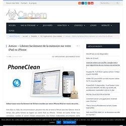 Astuce - Libérez facilement de la mémoire sur votre iPad ou iPhone