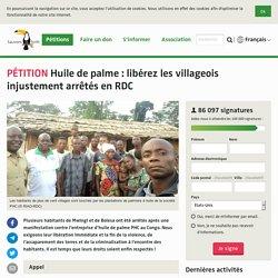 Huile de palme: libérez les villageois injustement arrêtés en RDC