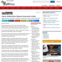 Liberia: Abidjan-Dakar Highway Construction in Sight