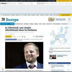 Le Liberland, une utopie ultralibérale dans les Balkans