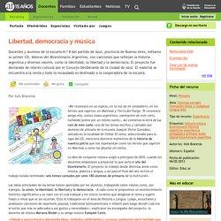 Libertad, democracia y música