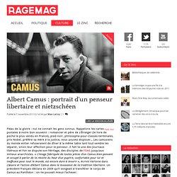 Albert Camus : portrait d'un penseur libertaire et nietzschéen