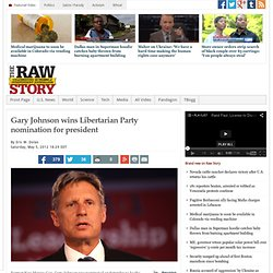Gary Johnson wins Libertarian Party nomination for president