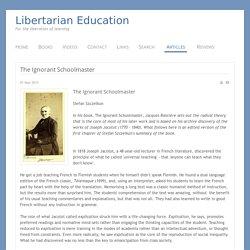 Libertarian Education - The Ignorant Schoolmaster