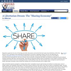 "A Libertarian Dream: The ""Sharing Economy"""