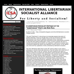 "A Libertarian Socialist Critique of the ""Libertarian"" Party and Ron Paul"