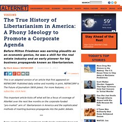 The True History of Libertarianism in America: A Phony Ideology to Promote a Corporate Agenda
