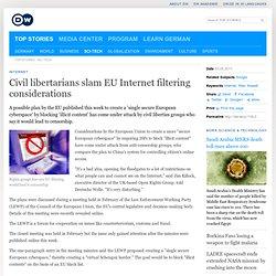 Civil libertarians slam EU Internet filtering considerations