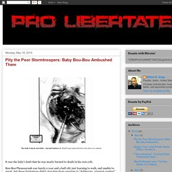 Pro Libertate: Pity the Poor Stormtroopers: Baby Bou-Bou Ambushed Them