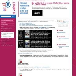 La liberté de la presse et l'attentat au journal Charlie Hebdo