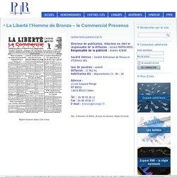 La Liberté l'Homme de Bronze - le Commercial Provence - SPHR