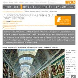 » La liberté de création artistique au sens de la loi du 7 juillet 2016