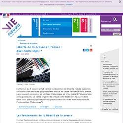 Liberté de la presse en France : quel cadre légal ? - Liberté de la presse en France : quel cadre légal ? - Dossier d'actualité