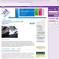 Liberté de la presse en France : quel cadre légal ? - Liberté de la presse en France : quel cadre légal ?