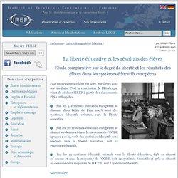 La liberté éducative et les résultats des élèves - IREF Europe