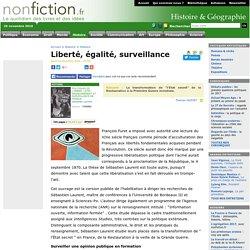 Liberté, égalité, surveillance