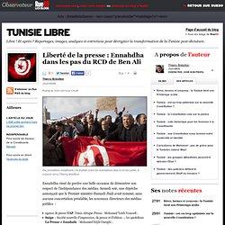 Liberté de la presse: Ennahdha dans les pas du RCD de Ben Ali