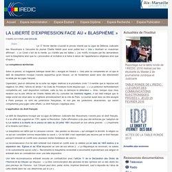 LA LIBERTÉ D'EXPRESSION FACE AU «BLASPHÈME»