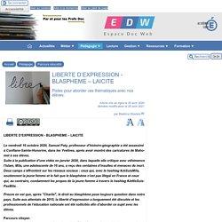 LIBERTE D'EXPRESSION - BLASPHEME – LAICITE - [Espace Doc Web]