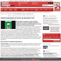 Liberté d'expression en France, de quoi parle-t-on? - Droit