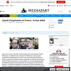 Article - Liberté d'expression en France : le faux débat