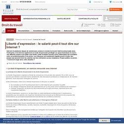 Liberté d'expression : le salarié peut-il tout dire sur Internet
