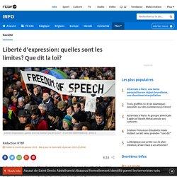 Liberté d'expression: quelles sont les limites? Que dit la loi?