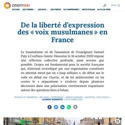 De la liberté d'expression des « voix musulmanes » en France