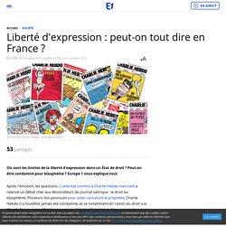 Liberté d'expression : peut-on tout dire en France ?
