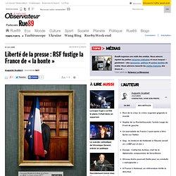 "Liberté de la presse : RSF fustige la France de ""la honte"""