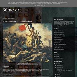 3ème art: LA LIBERTÉ GUIDANT LE PEUPLE de Delacroix