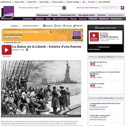 La Statue de la Liberté : histoire d'une flamme - Histoire