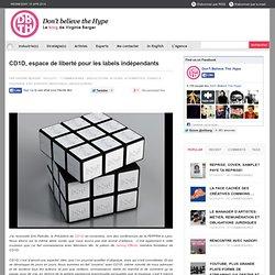 CD1D, espace de liberté pour les labels indépendants