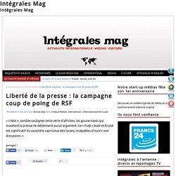 Liberté de la presse : la campagne coup de poing de RSF