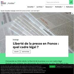 Liberté de la presse en France : quel cadre légal ?