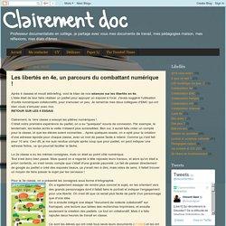 Clairement doc: Les libertés en 4e, un parcours du combattant numérique !