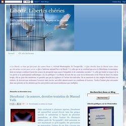 Dieudonné : la censure, dernière tentation de Manuel Valls