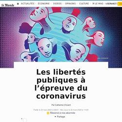 Les libertés publiques à l'épreuve du coronavirus