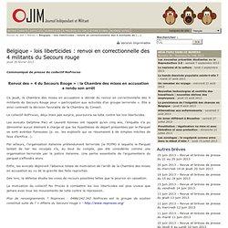 Belgique - lois liberticides : renvoi en correctionnelle des 4 militants du Secours rouge - Journal Indépendant et Militant